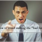 Avoid making a bad hire
