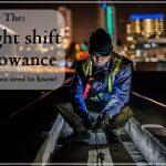 Night Shift Allowance