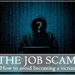 Job Scams. How to avoid them