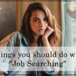 Things to do while job searching