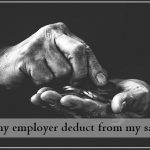 Can my employer deduct from my salary
