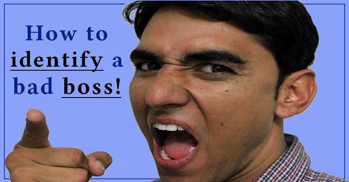 identify a bad boss